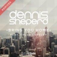 Dennis Sheperd feat. Chloe Langley - Bring You Home (Steve Brian Remix)