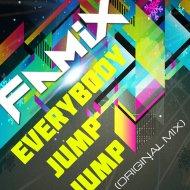 DJ Famix - Everybody Jump Jump (Original mix)