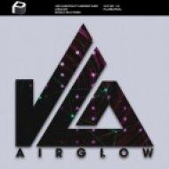 Joe Garston & Andrew Farr - Airglow (Middle Milk Remix)