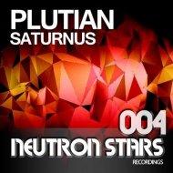 Plutian - Saturnus (Original Mix)