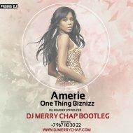Amerie - One Thing Biznizz (DJ Merry Chap Bootleg) (Amerie - One Thing)