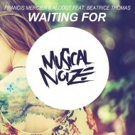 Francis Mercier & Alodot feat. Beatrice Thomas - Waiting For (Neoline Remix)