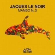 Jaques Le Noir - Mambo No. 5 (Extended Mix)