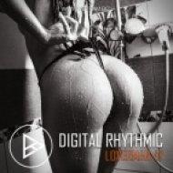 Digital Rhythmic - Loverman_47 (KissFM 2.0 Radio Show)