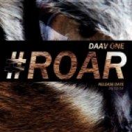 Daav One - Roar (Origina Mix)
