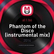 al l bo - Phantom of the Disco (instrumental mix)