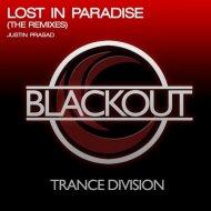 Justin Prasad - Lost in Paradise (Sledstorm Remix)