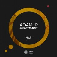 Adam-P - Distant Planet (Kay-D Remix)