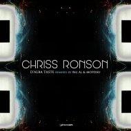 Chriss Ronson, BiG AL - D\'alba Taste (BiG AL Remix)
