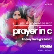Lilly Wood and The Prick  - Prayer in C (Andrey Vertuga Remix) (Radio Mix)