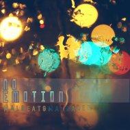 Malbeat & matralen - No Emotion ()