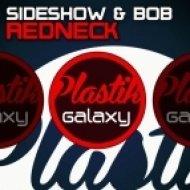 Sideshow & Bob - Redneck (Original Mix)