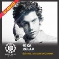 Mika - Relax (DJ Mexx & DJ ModerNator Dub Remix) (DJ Mexx & DJ ModerNator Dub Remix)