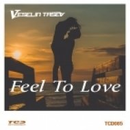 Veselin Tasev - Feel to Love (Extended Club Mix)