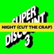 Etienne de Crécy - Night (Cut The Crap) (SION Remix)