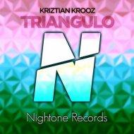 Kriztian Krooz - Triangulo (Original Mix)