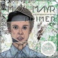 Max Mayr, Alex Breitling - In To You (Alex Wolf Remix)