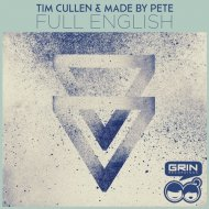 Tim Cullen, Made By Pete - Full English (Original Mix)