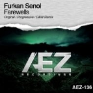 Furkan Senol - Farewells (Original Mix)