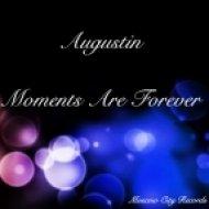 Augustin - My Love,My Emotion,I\'m Not Robot (Original Mix)