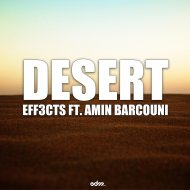 Eff3cts feat. Armin Barcouni - Desert (Original mix)