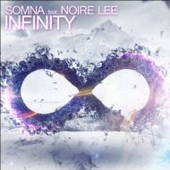 Somna feat. Noire Lee - Infinity (Original Mix)