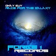 Okay Guy - Race For The Galaxy (Original Mix)