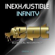 Inexhaustible - Infinity (Original Mix)