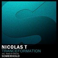 Nicolas T - Tranceformation (Original Mix)
