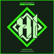 Take/Five  - Focus Up (Original mix)