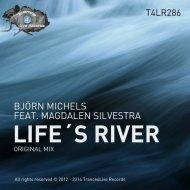 Björn Michels feat. Magdalen Silvestra - Life\'s River (Original Mix)