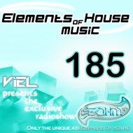 Viel - Elements of House music 185 (Radioshow)