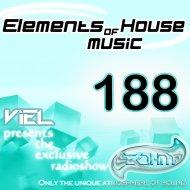 Viel - Elements of House music 188 (Radioshow)