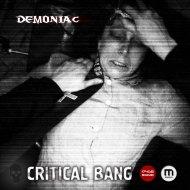 Critical Bang - Demoniac (Original mix)