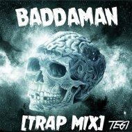 Tegi - Baddaman (Trap Mix)