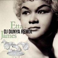 Etta James   - I\'d rather go blind (Dj Dunya Remix)