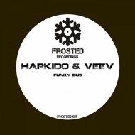 Hapkido, Veev - Funky Bus (Original mix)