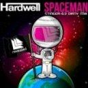 Hardwell - Spaceman (StingeR-63 dirty mix)