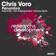 Chris Voro - Penumbra (John Dopping Shadow)