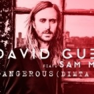 David Guetta feat. Sam Martin - Dangerous (Dimta Remix)