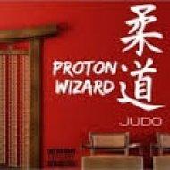 Proton x Wizard - Judo (Original mix)
