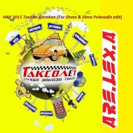 ARE.LEX.A - HNY 2015 Taxolet Astrahan (For Shota & Dima Polevodin edit ()