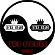 Lucky Bravo - Two Stories (Original Mix)