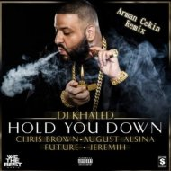 DJ Khaled  ft. Chris Brown & Jeremih -  Hold You Down  (Arman Cekin Remix) ((Arman Cekin Remix) )