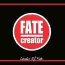 Fate Creator - Forever Alone (Original Mix)