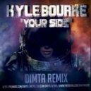 Kyle Bourke - Your Side (Dimta Remix)