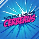 COOL BROS & ManWel - Cerberus (Original mix)