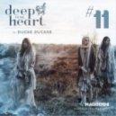 Ducke Duckre - Deep In My Heart (#11)