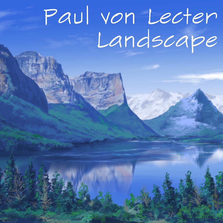 Paul von Lecter - Landscape (Original mix)