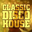 DiscoAleksz - Classic Disco House Blend 2 ()